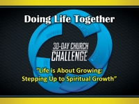 Life is About Growing - Stepping Up to Spiritual Growth