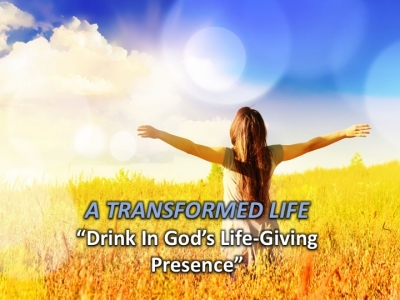 Drink in God's Life-Giving Presence