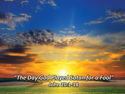 The Day God Played Satan For A Fool