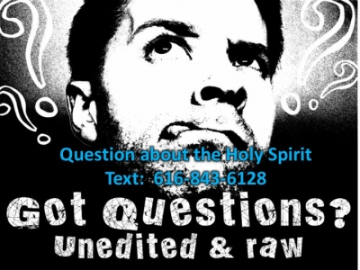 Holy Spirit!  Got Questions?