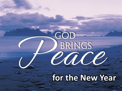 God Brings Peace for Us in the New Year!