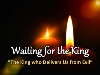 The King who Delivers Us From Evil