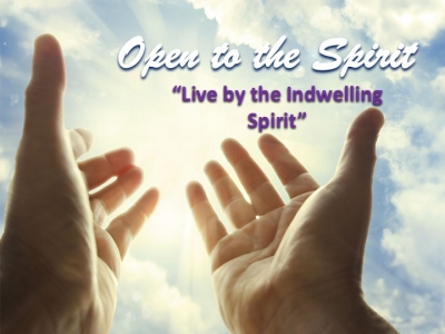 """Live by the Indwelling Spirit"""