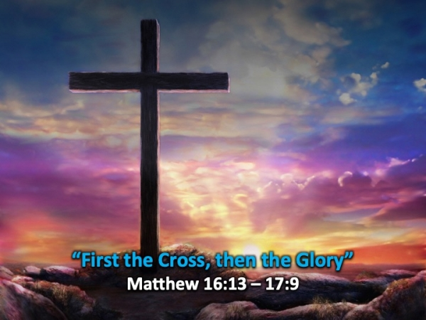 First the Cross, then the Glory