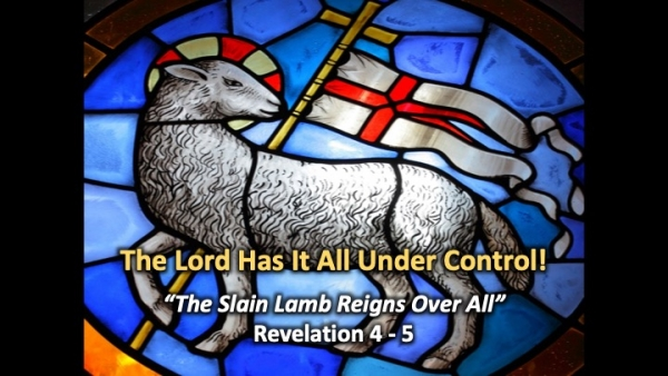 The Slain Lamb Reigns Over All