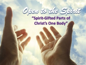"""Spirit-Gifted Parts of Christ's One Body"""